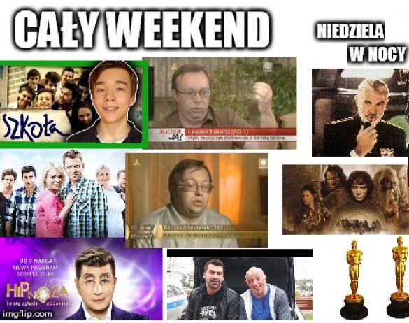 Telewizja w weekend xD