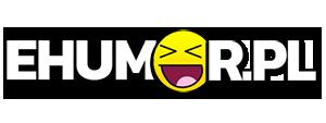 eHumor.pl - Humor, Dowcipy, 😋 Najlepsze Kawały, Zabawne zdjęcia, fotki, filmiki
