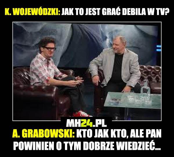 Jak to jest grać debila w tv Grabowski vs Wojewódzki