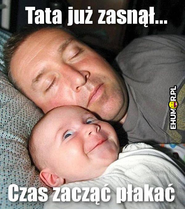 Tata już zasnął
