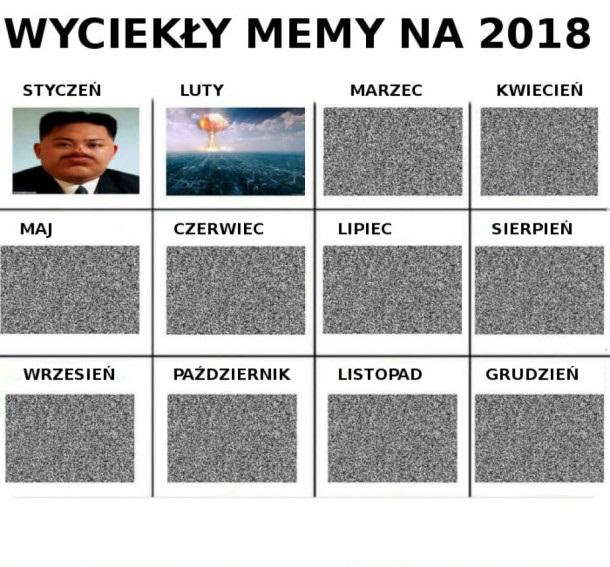 Wyciekły memy na 2018 rok xD
