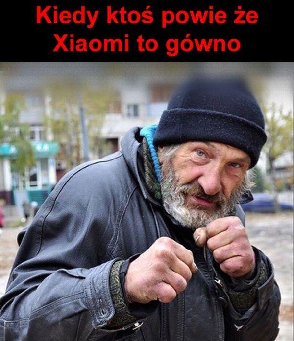 Kiedy ktoś powie że Xiaomi