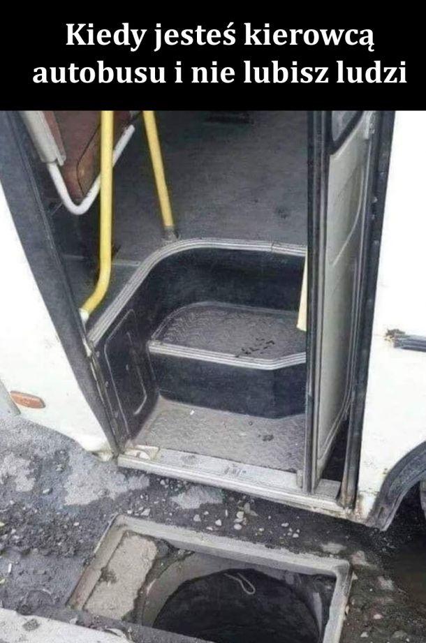 Kiedy jesteś kierowcą autobusu