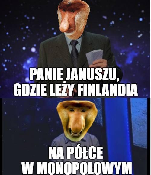 Panie Januszu gdzie leży Finlandia