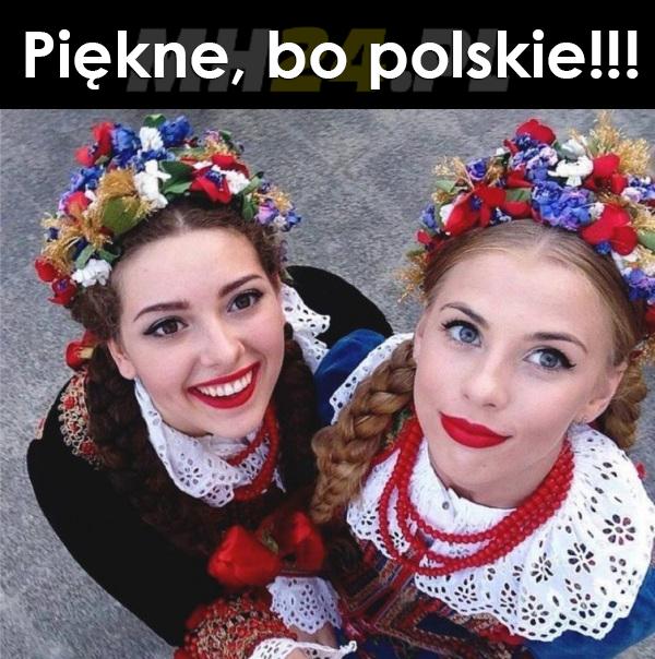 Piękne bo polskie