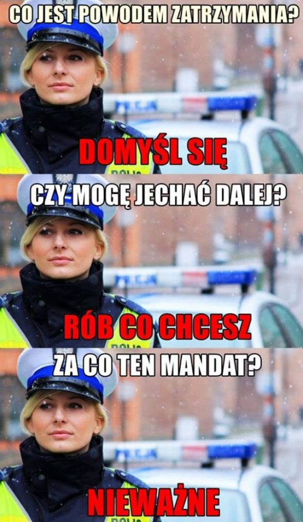 Jak nie rozmawiać z policjantką xD