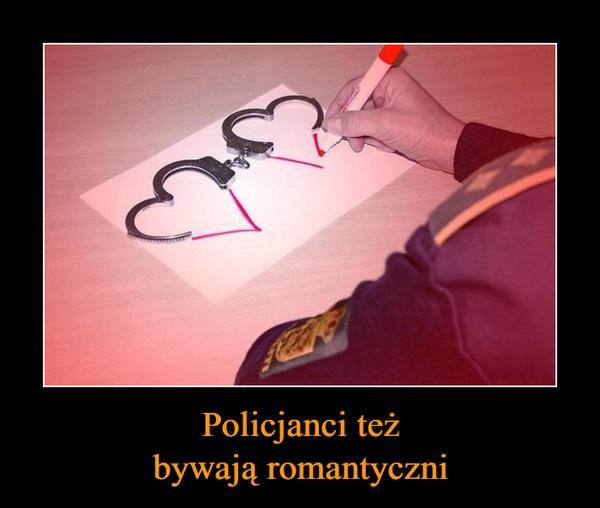 Policjanci też bywają romantyczni