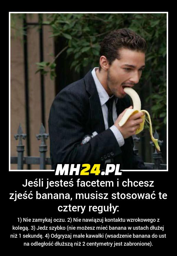 Jeśli jesteś facetem i chcesz zjeść banana musisz stosować te cztery reguły