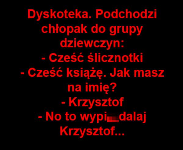 Pechowy Krzysztof podrywacz
