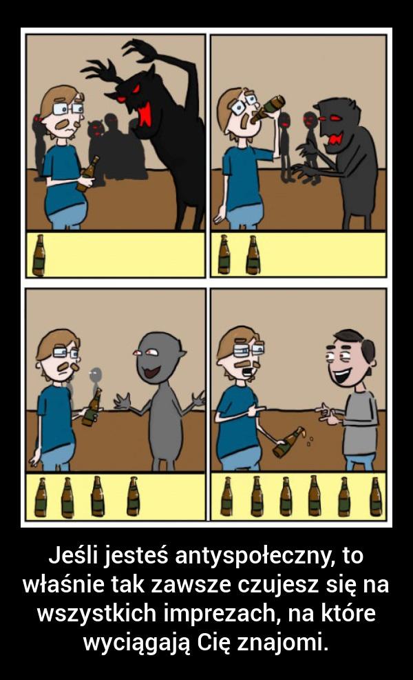Jeśli jesteś antyspołeczny to właśnie