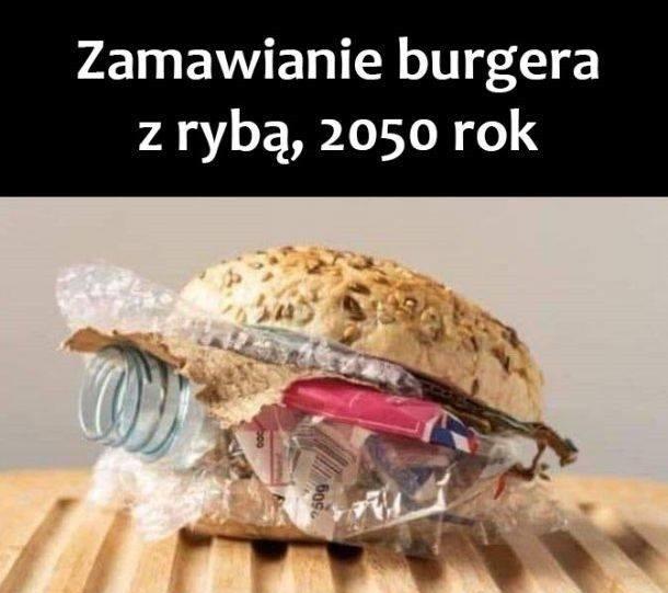 Buger z rybą w 2050 roku