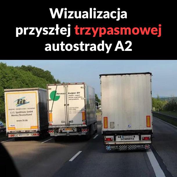 Trzypasmowa autostrada xD