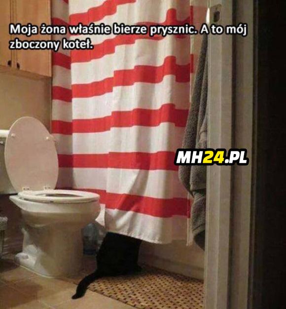 Moja żona właśnie bierze prysznic