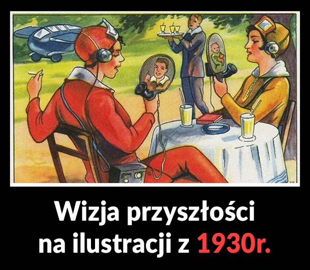 Wizja przyszłości na ilustracji z 1930 roku